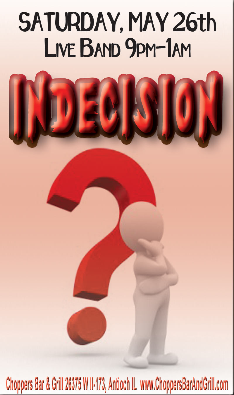 Kim Sweets Husband Band - Indecision - Live Saturday night, May 26th 9pm-1am