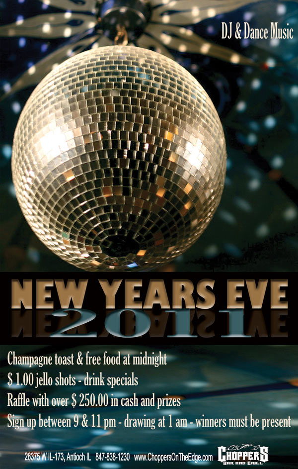 New Years Eve Party - Friday December 31st. DJ & Dance Music   Champagne toast & free food at midnight.  $ 1.00 jello shots - drink specials.  Raffle with over $ 250.00 in cash and prizes - Sign up between 9 & 11 pm - drawing at 1 am - winners must be present