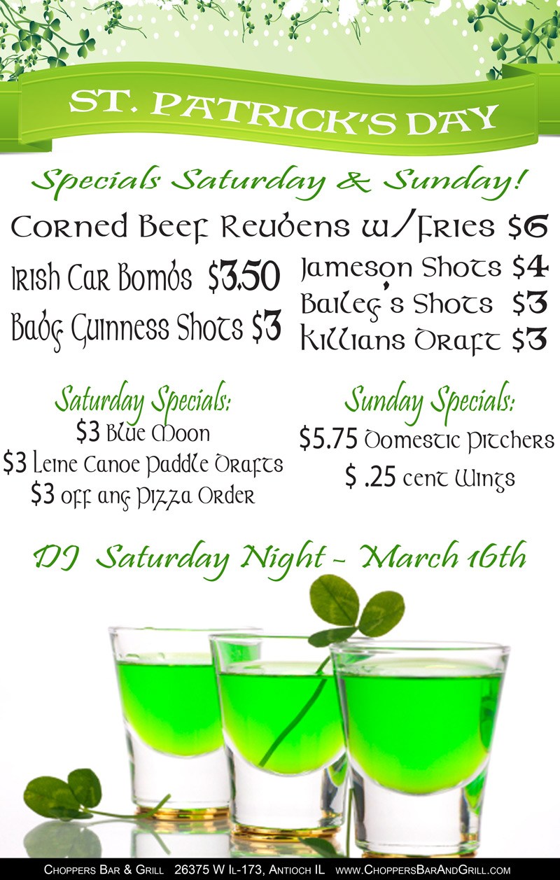St. Patrick Day Specials – Saturday and Sunday:  Corned Beef Reuben w/Fries   $6.00, Irish Car Bombs  $3.50, Baby Guinness Shots $3.00, Jameson Shots $4.00, Bailey's Shots $3.00. Killians Draft $3.00.  Saturday Only Specials are $3.00 Blue Moon & Leine Canoe Paddle Drafts and $3.00 off any Pizza Order. Sunday Only Specials are $5.75 Domestic Pitchers and .25 cent Wings.  DJ Saturday Night – March 16th